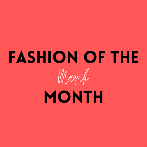 """Fashion Of The Month"" Photo Graphic by Savannah Negron"