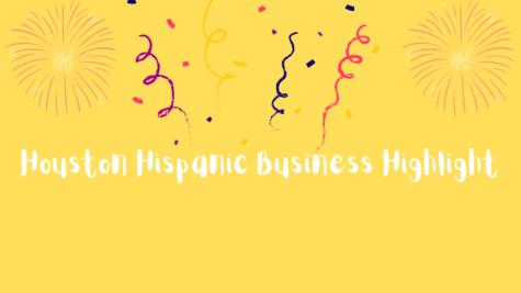 Houston's Hispanic Business Highlight